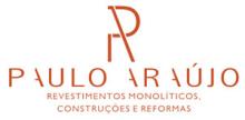 Paulo Araújo – Revestimentos Monolíticos, Construções e Reformas